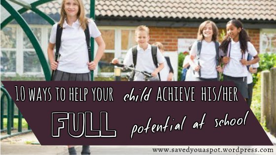 10 ways to help your child achieve