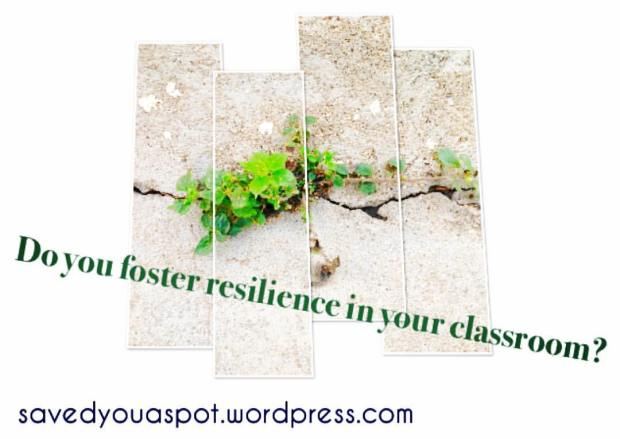 Do you foster resilience in your classroom?