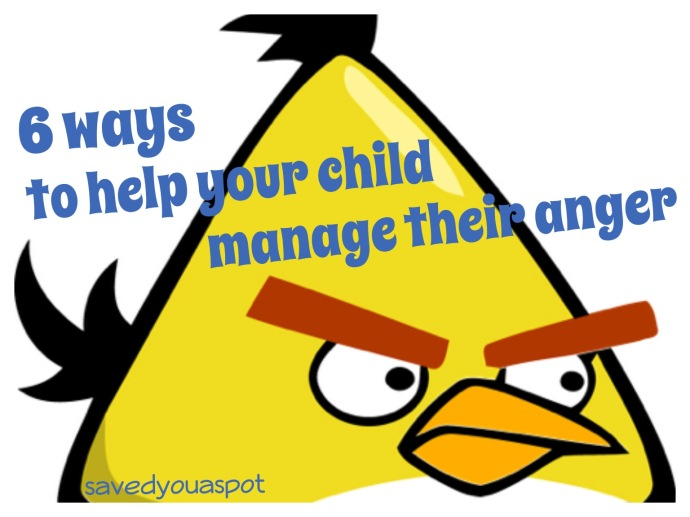 6 ways to help your child manage their anger