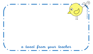 A tweet from your teacher (yellow)