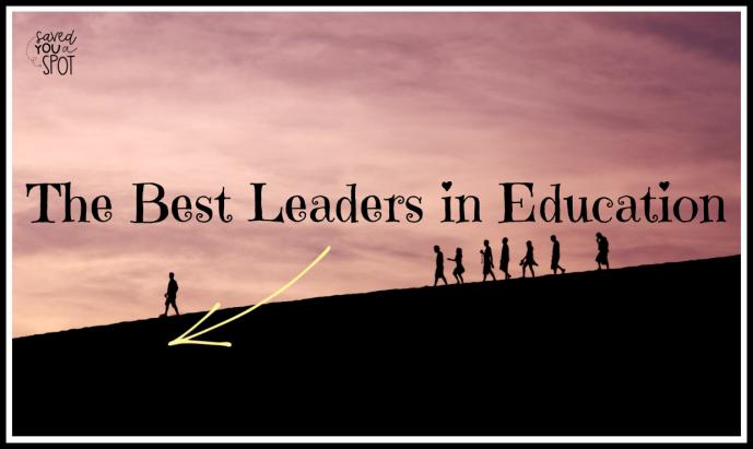 The Best Leaders in Education