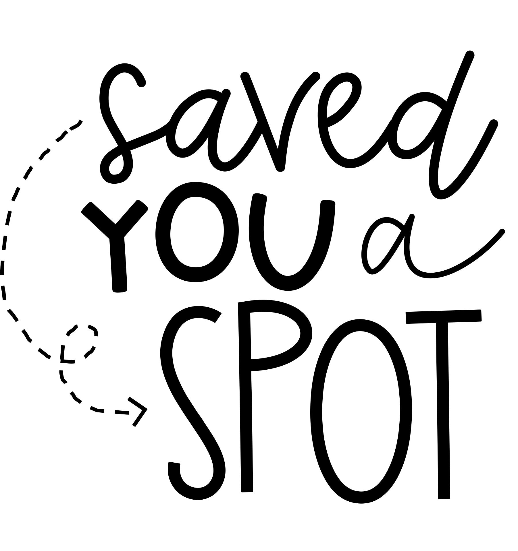 Saved You a Spot